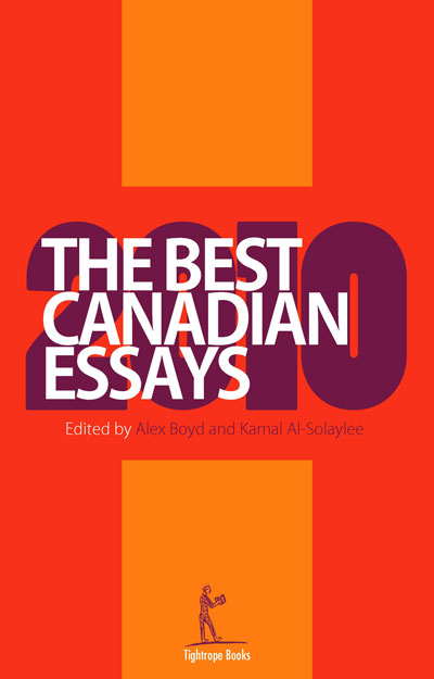 canadian essay Isbn: 9781926639949 price: $2195 featuring trusted series editor christopher doda and acclaimed guest editor david layton, this seventh installment of canada's annual volume of essays showcases diverse nonfiction writing from across the country.